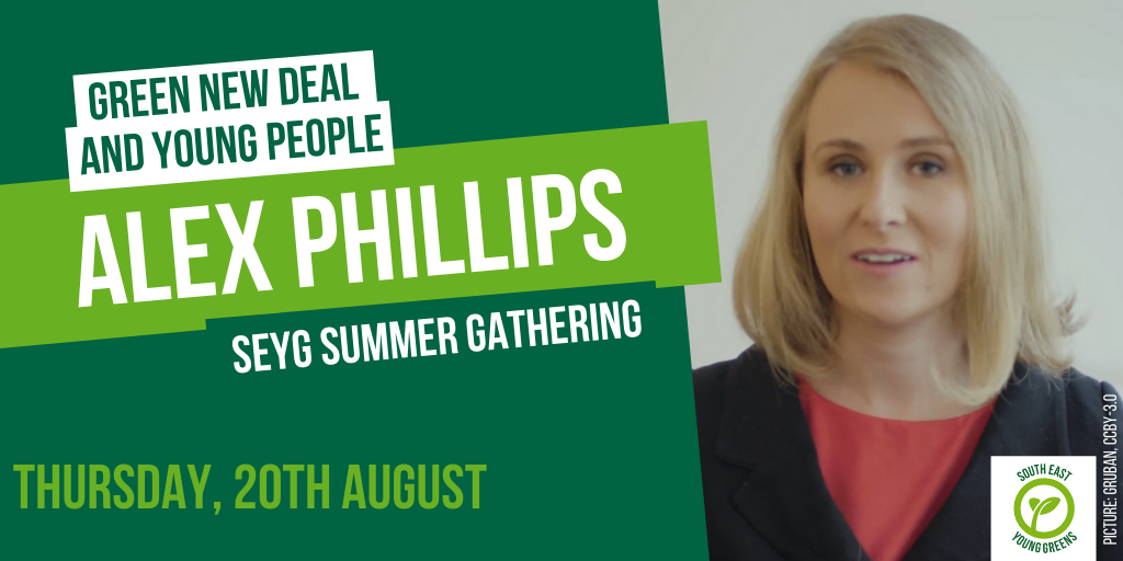 Graphic with photo of Alex Phillips, and text saying 'Green New Deal and Young People' on 'Thursday 20th August'
