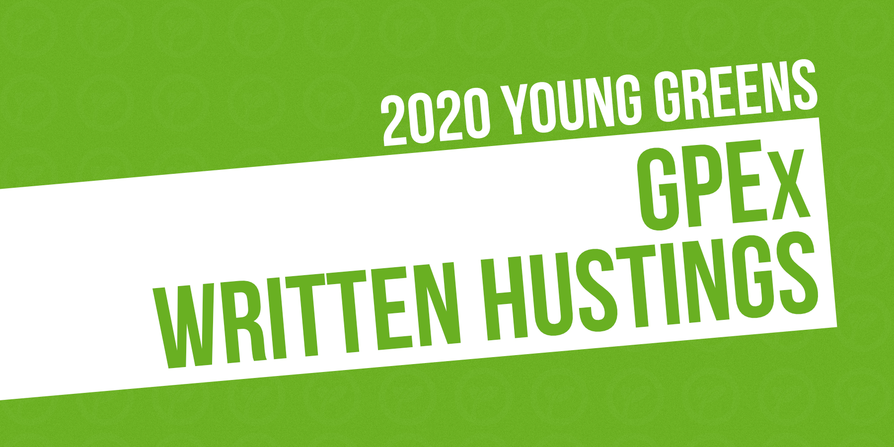 GRAPHIC: 2020 Young Greens Written Hustings