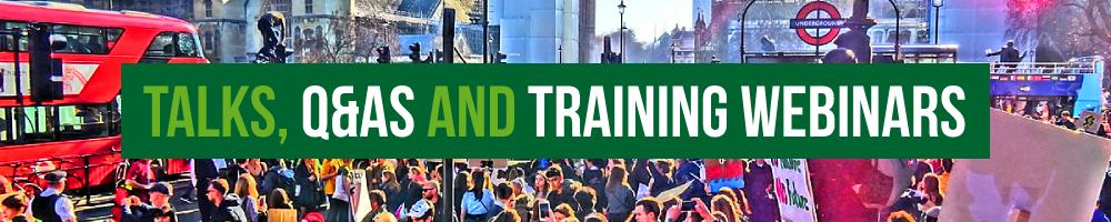 Talks, Q&As and Training Webinars