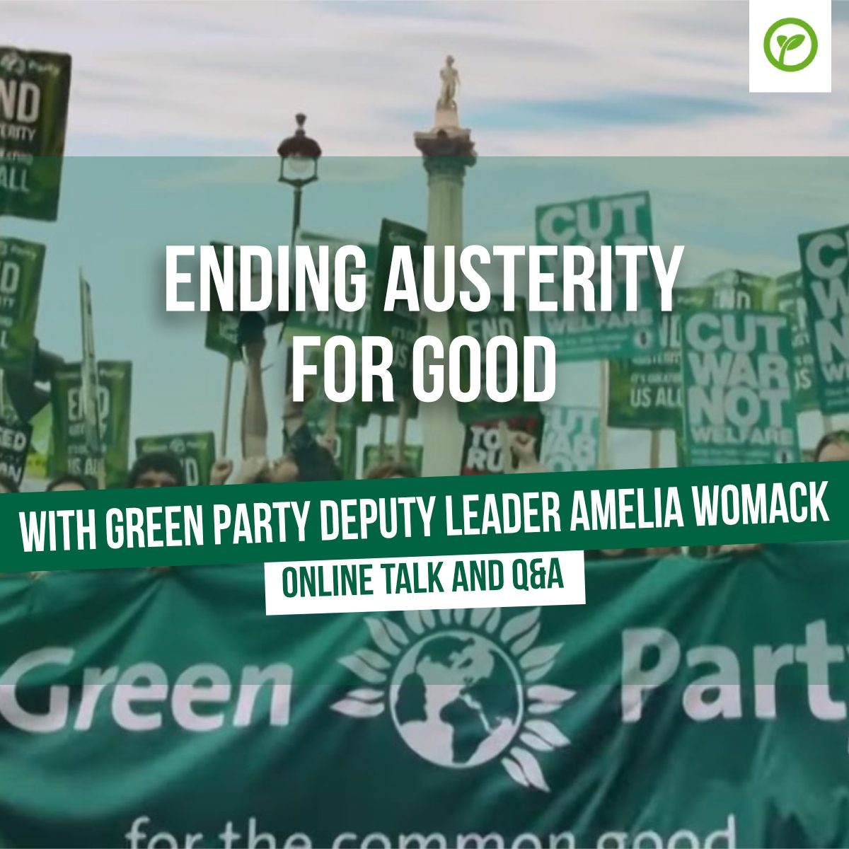 Ending Austerity for Good with Green Party deputy leader Amelia Womack. Online talk and Q&A.