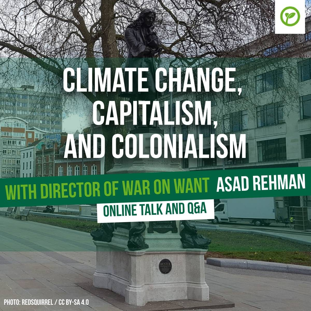 Climate Change, Capitalism, and Colonialism with Director of War on Want Asad Rehman. Online talk and Q&A. Photo: RedSquirrel - CC-BY-4.0