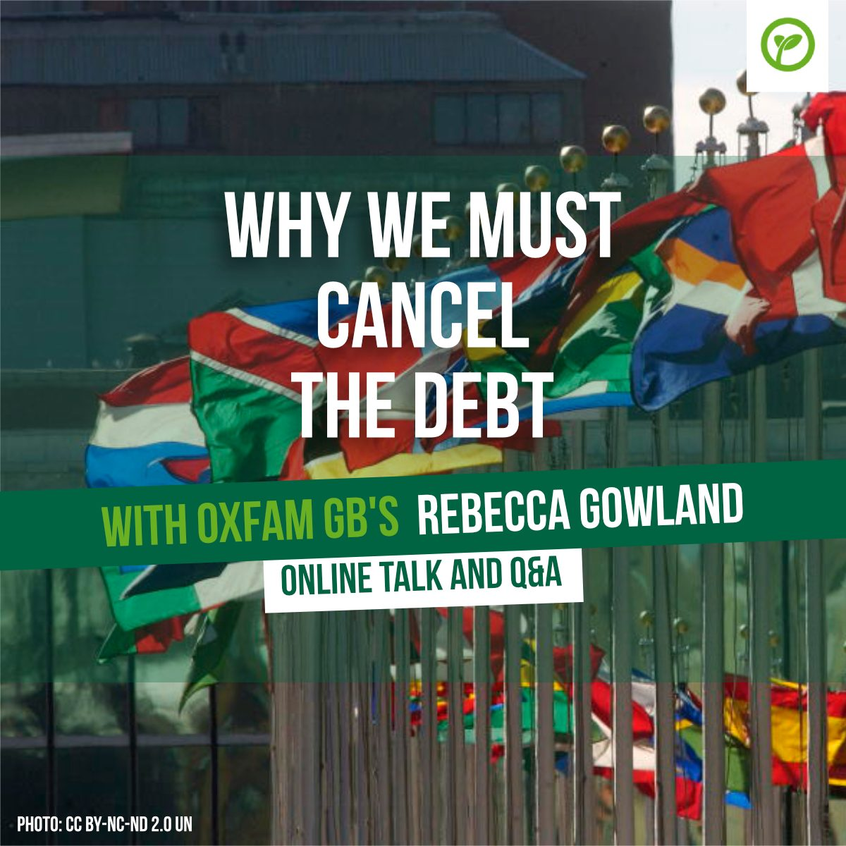 Why We Must Cancel the Debt. With Oxfam GB's Rebecca Gowland. Online talk and Q&A. Photo CC BY-NC-ND 2.0 UN