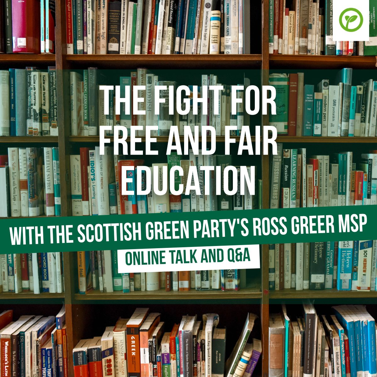 The fight for free and fair education with the Scottish Green Party's Ross Greer MSP. Online talk and Q&A.