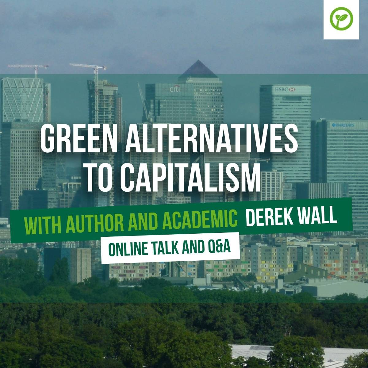 Green Alternatives to Capitalism with Author and Academic Derek Wall - Online Talk and Q&A