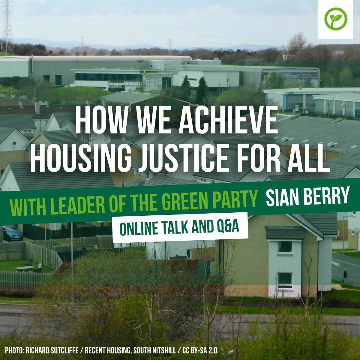 How we achieve housing justice for all with leader of the green party Sian Berry - Online Talk and Q&A. Photo: Richard Sutcliffe / Recent housing, South Nitshill / CC BY-SA 2.0
