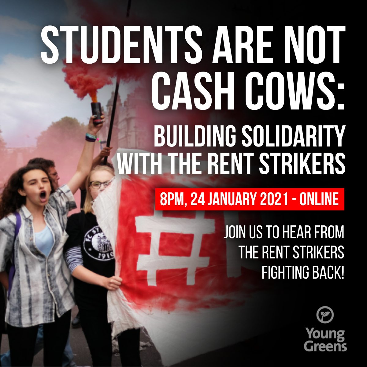 Students are not cash cows: building solidarity with the rent strikers. Img: Young person with a red flare in the air, with other protestors