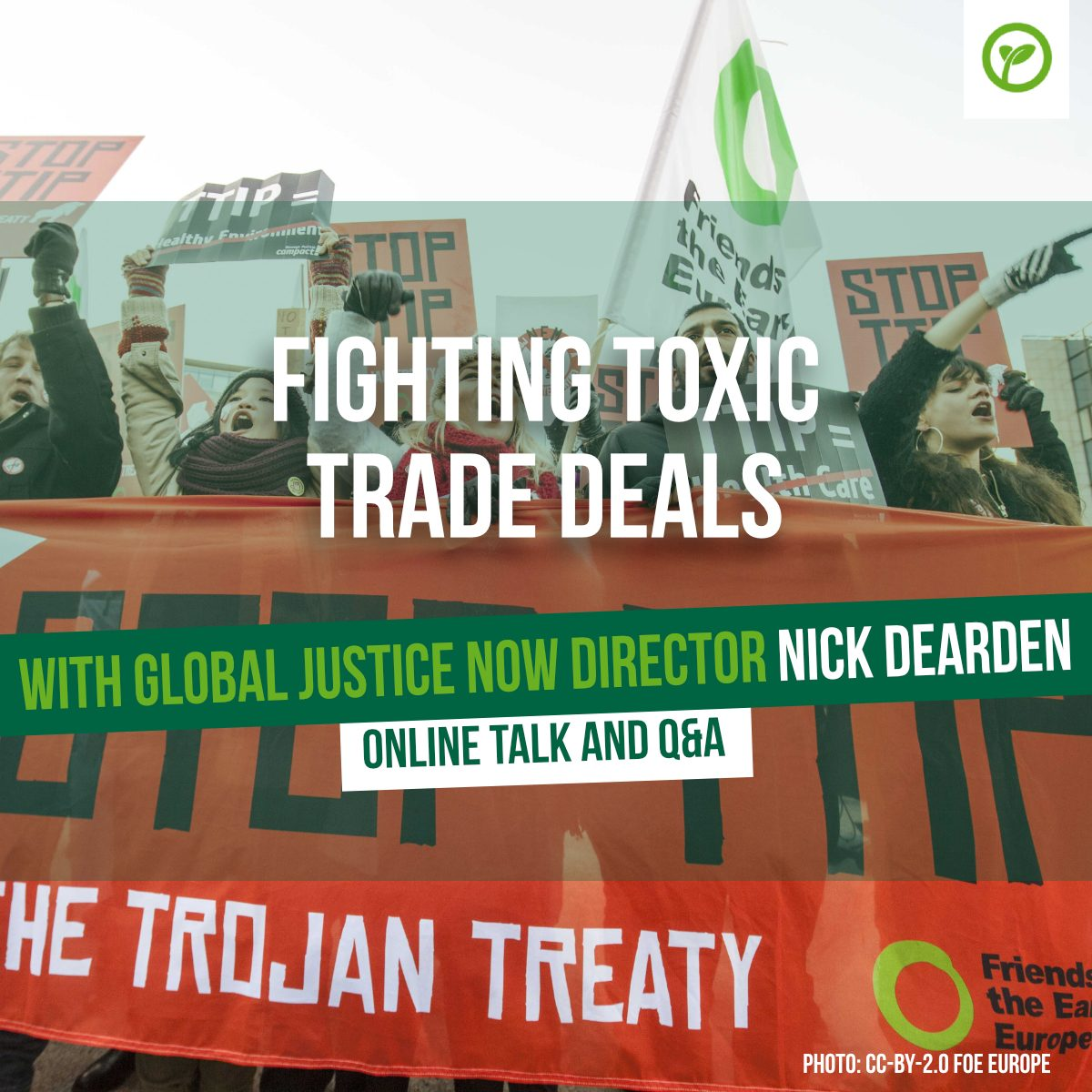 Fighting Toxic Trade Deals with Global Justice Now director Nick Dearden. Online Talk and Q&A. Photo: CC-BY-2.0 FOE Europe