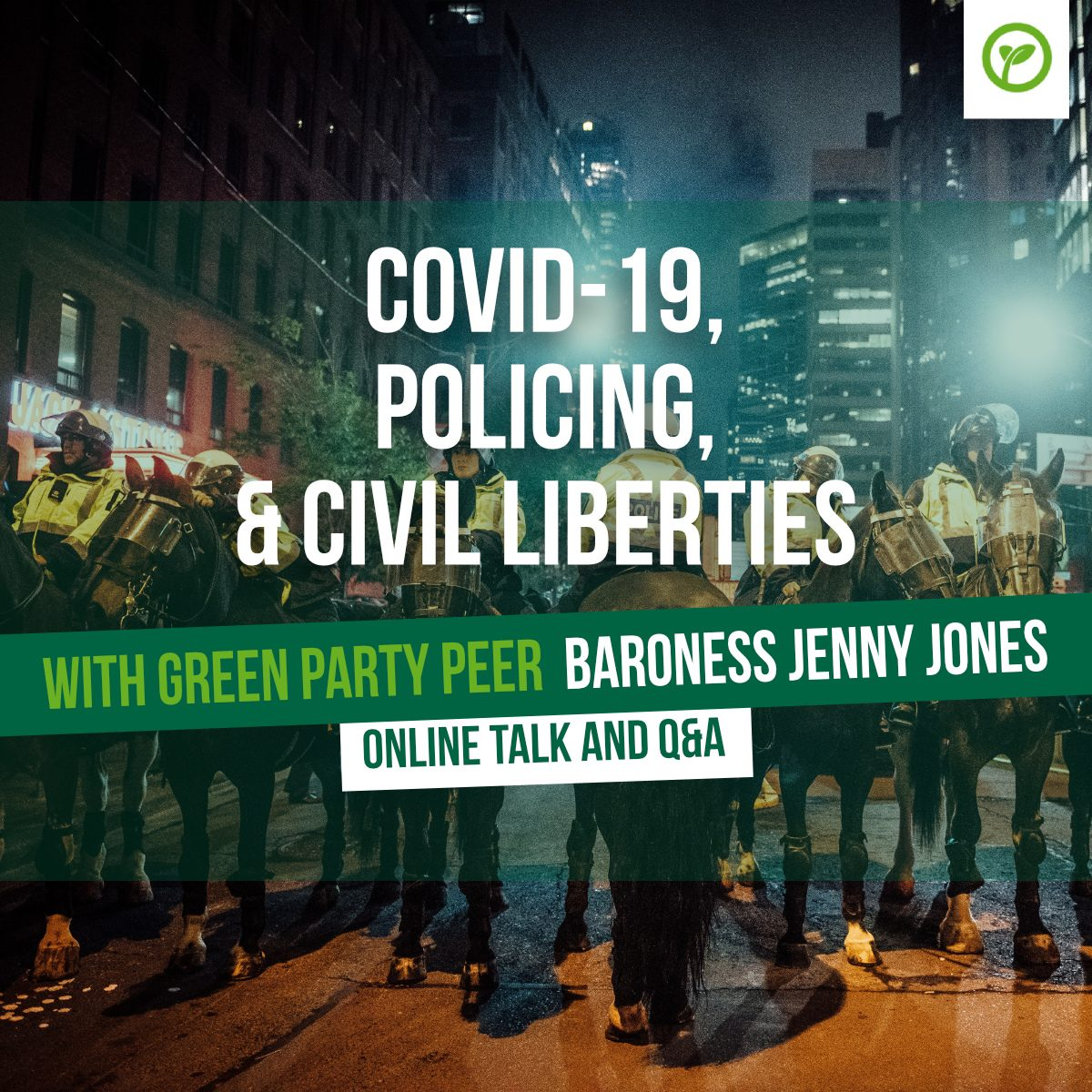 Covid-19, policing, & civil liberities. With Green Party peer Baroness Jenny Jones. Online Talk and Q&A.